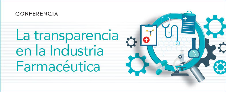 La transparencia en la Industria Farmacéutica