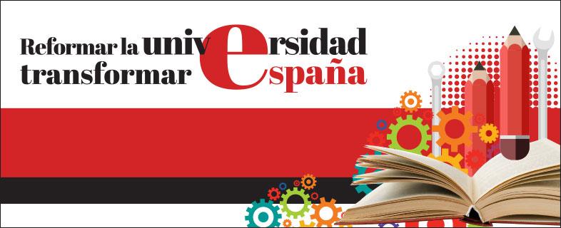 Reformar la Universidad, transformar España