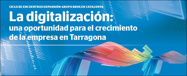 La digitalización: una oportunidad para el crecimiento de la empresa en Tarragona II encuentro