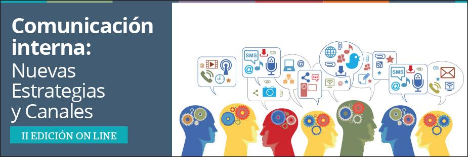 Comunicación Interna: Nuevas Estrategias y Canales 2.0 - 2ª Ed. Online