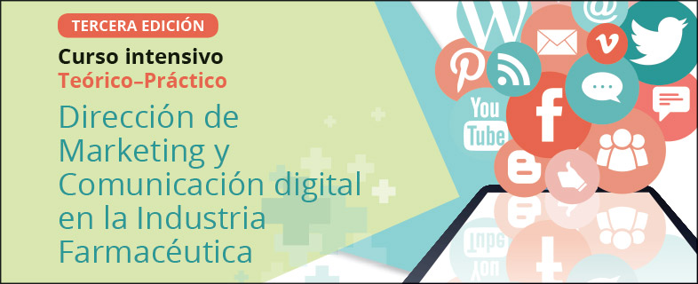 Dirección de Marketing y Comunicación Digital en la industria farmacéutica. 3ª Edición