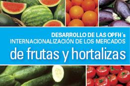 Desarrollo de las OPFH´s. Internacionalización de los mercados de frutas y hortalizas en Almería