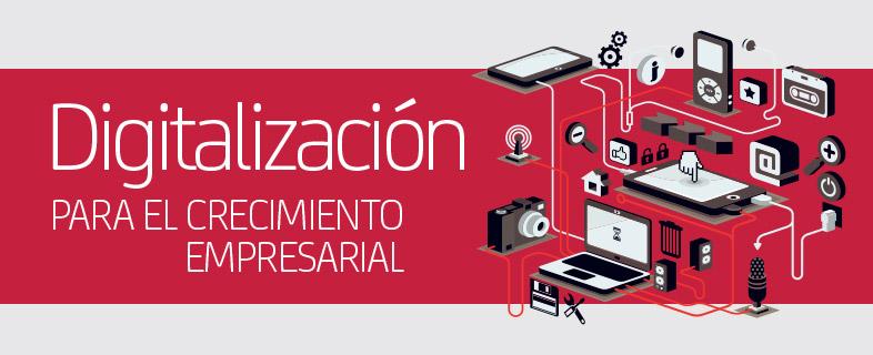Digitalización para el crecimiento empresarial