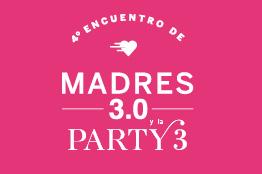 IV Encuentro Madres 3.0 2016