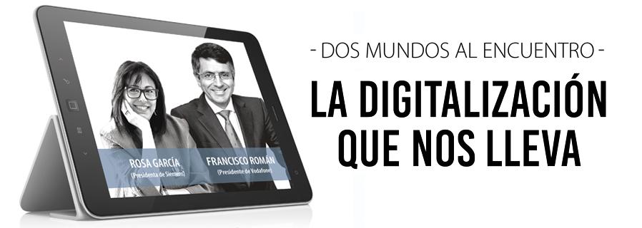 La digitalización que nos lleva