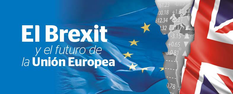 El Brexit y el futuro de la Unión Europea