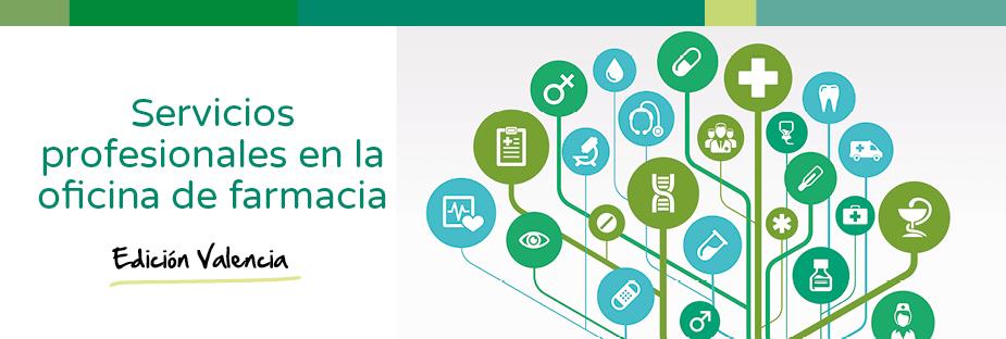 Edición Valencia. Servicios profesionales en la oficina de farmacia.}