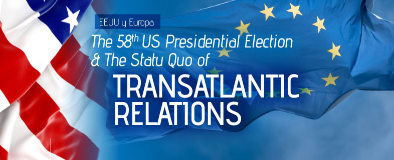 The 58th US Presidential Election & The Statu Quo of Transatlantic Relations