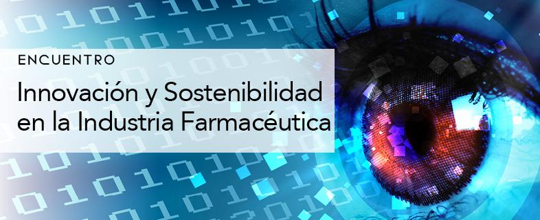 Innovación y Sostenibilidad en la Industria Farmacéutica