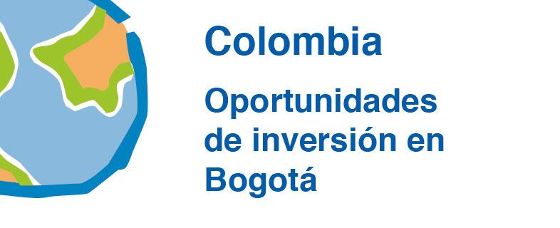 Colombia: Oportunidades de inversión en Bogotá