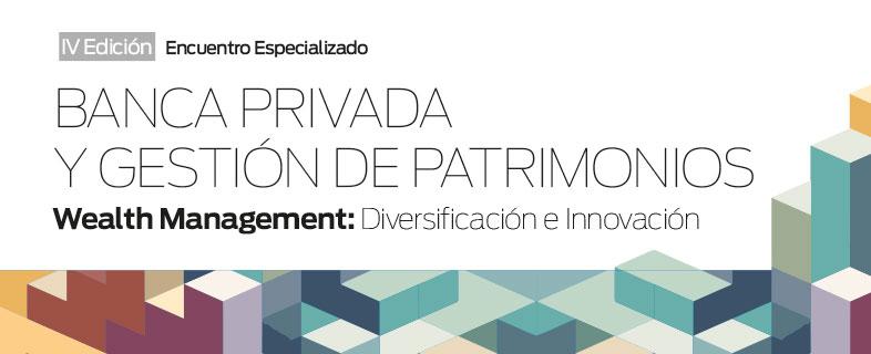 Banca privada y gestión de patrimonios. 4ª Edición