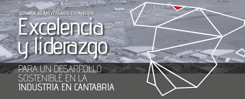 Excelencia y liderazgo para un desarrollo sostenible en la industria en Cantabria