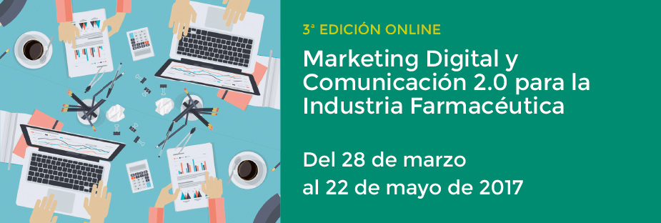 Marketing Digital y Comunicación 2.0 para la Industria Farmacéutica. 3º Ed. Online