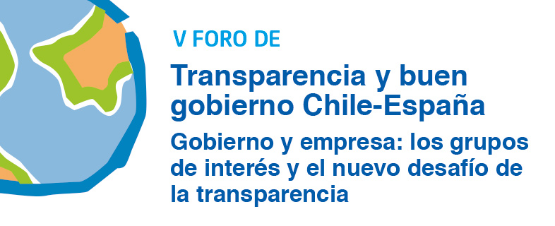 V Foro de Transparencia y Buen Gobierno Chile España