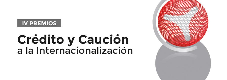 IV Premios Crédito y Caución a la Internacionalización