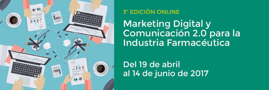 Marketing Digital y Comunicación 2.0 para la Industria Farmacéutica. 3º Ed. Online