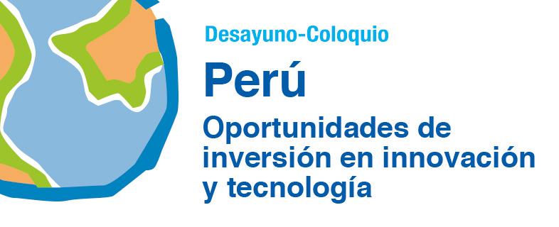 Perú: Oportunidades de inversión en innovación y tecnología