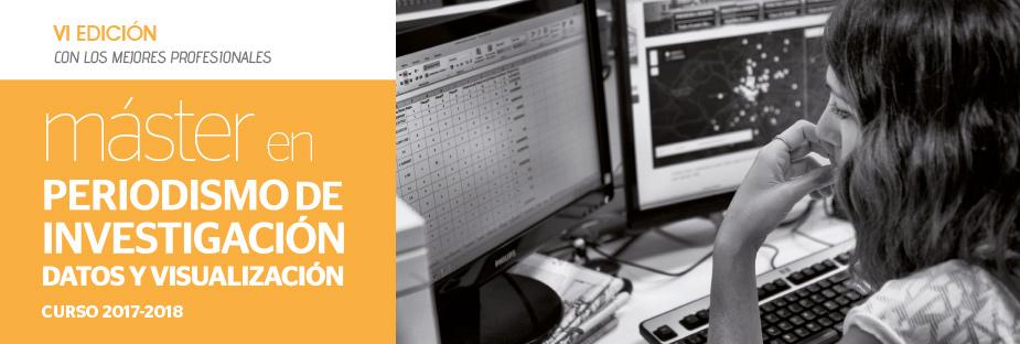 Máster en Periodismo de Investigación, Datos y Visualización - VI Edición