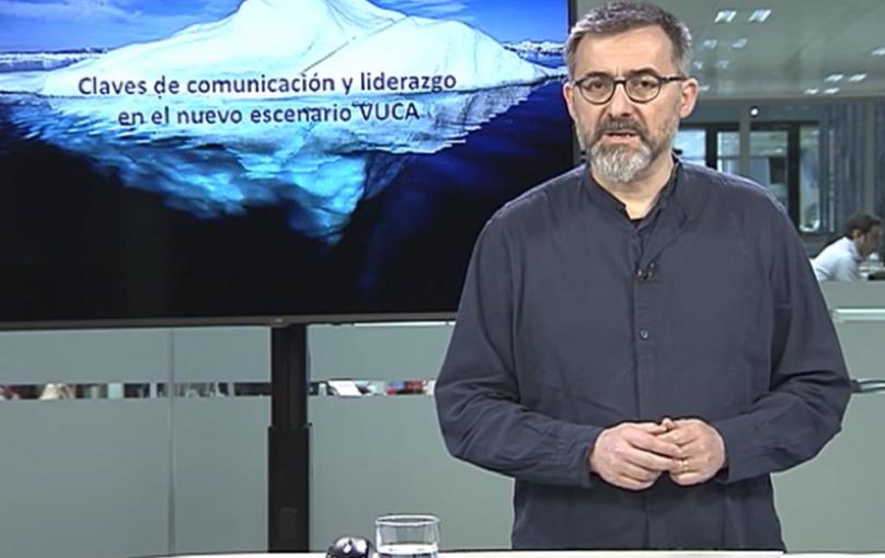 Claves de comunicación y liderazgo en el nuevo escenario VUCA