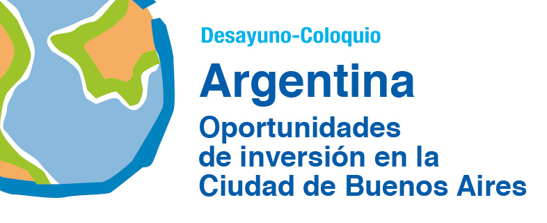 Argentina: Oportunidades de inversión en la Ciudad de Buenos Aires