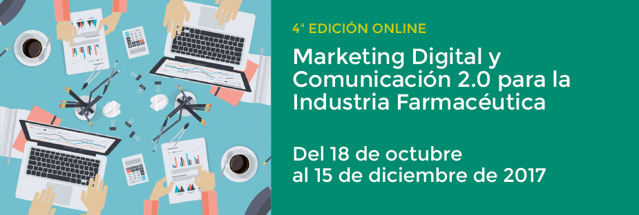Marketing Digital y Comunicación 2.0 para la Industria Farmacéutica. 4ª Ed. Online