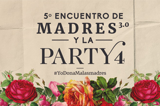 Madres 3.0 y la Party