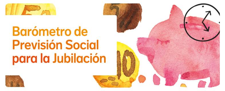 Barómetro de Previsión Social para la Jubilación