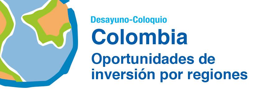 Colombia: Oportunidades de inversión por regiones
