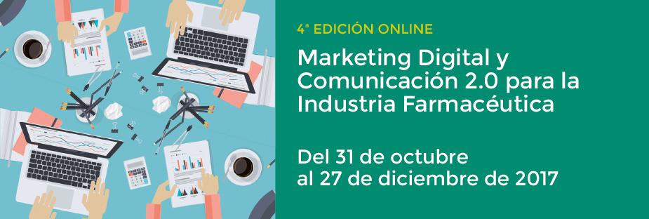 Marketing Digital y Comunicación 2.0 para la Industria Farmacéutica. 4ª Ed. Online