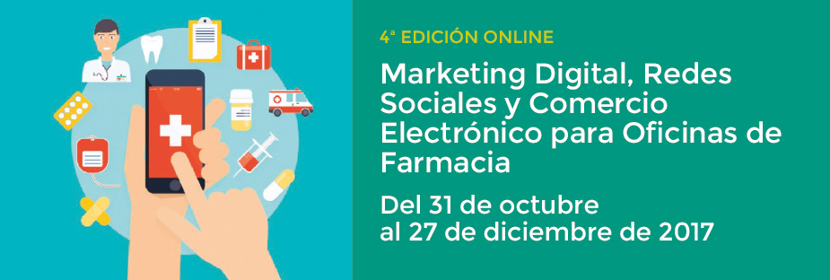 Marketing Digital, Redes Sociales y Comercio Electrónico para oficinas de farmacia. 4ª Ed. Online