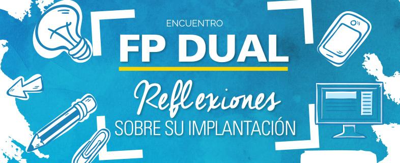 FP DUAL. Reflexiones sobre su implantación