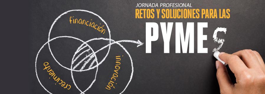 Jornada profesional: Retos y soluciones para las PYMES