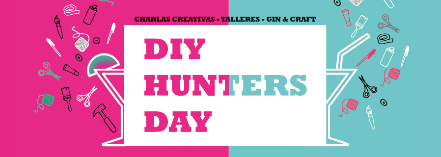 DiY Hunters Day. 4ª Edición