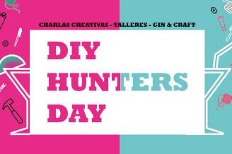 DiY Hunters Day. 4ª Edición
