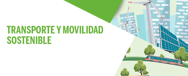 Transporte y movilidad sostenible